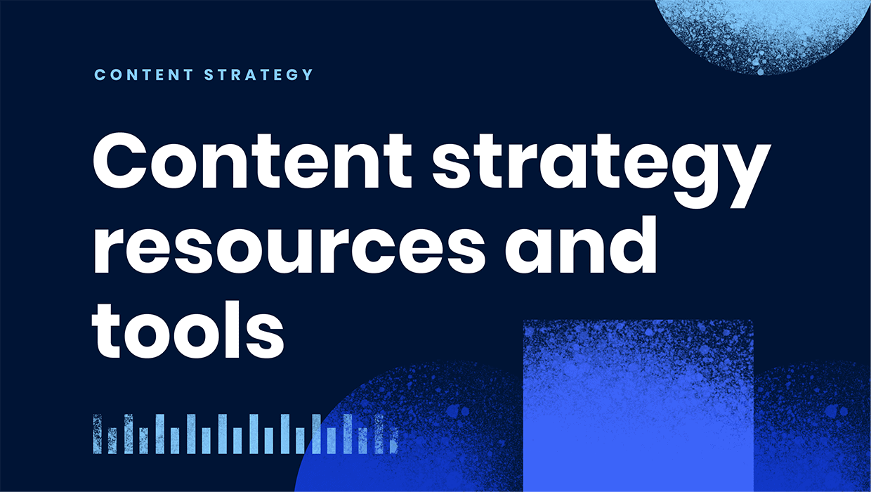 Recommended content strategy resources & tools