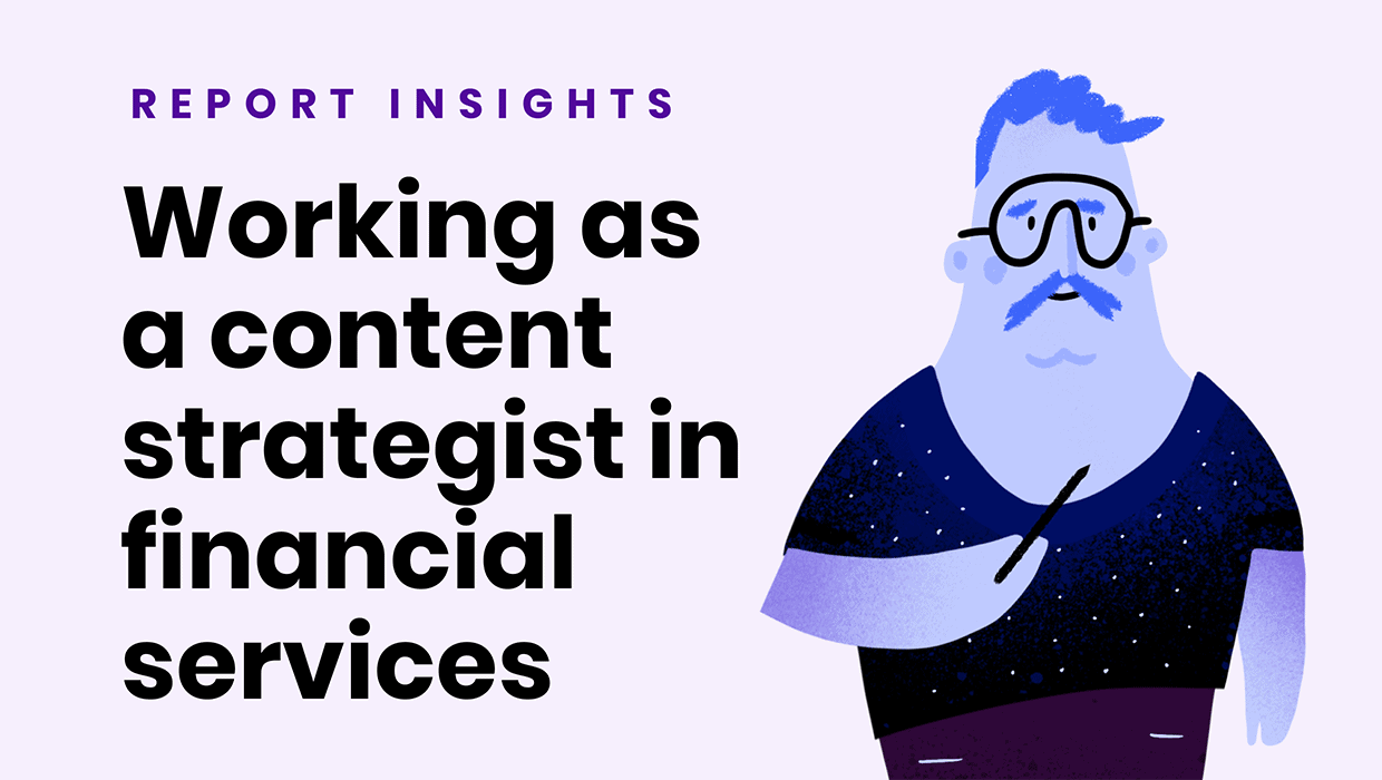 Working as a Content Strategist in Financial Services