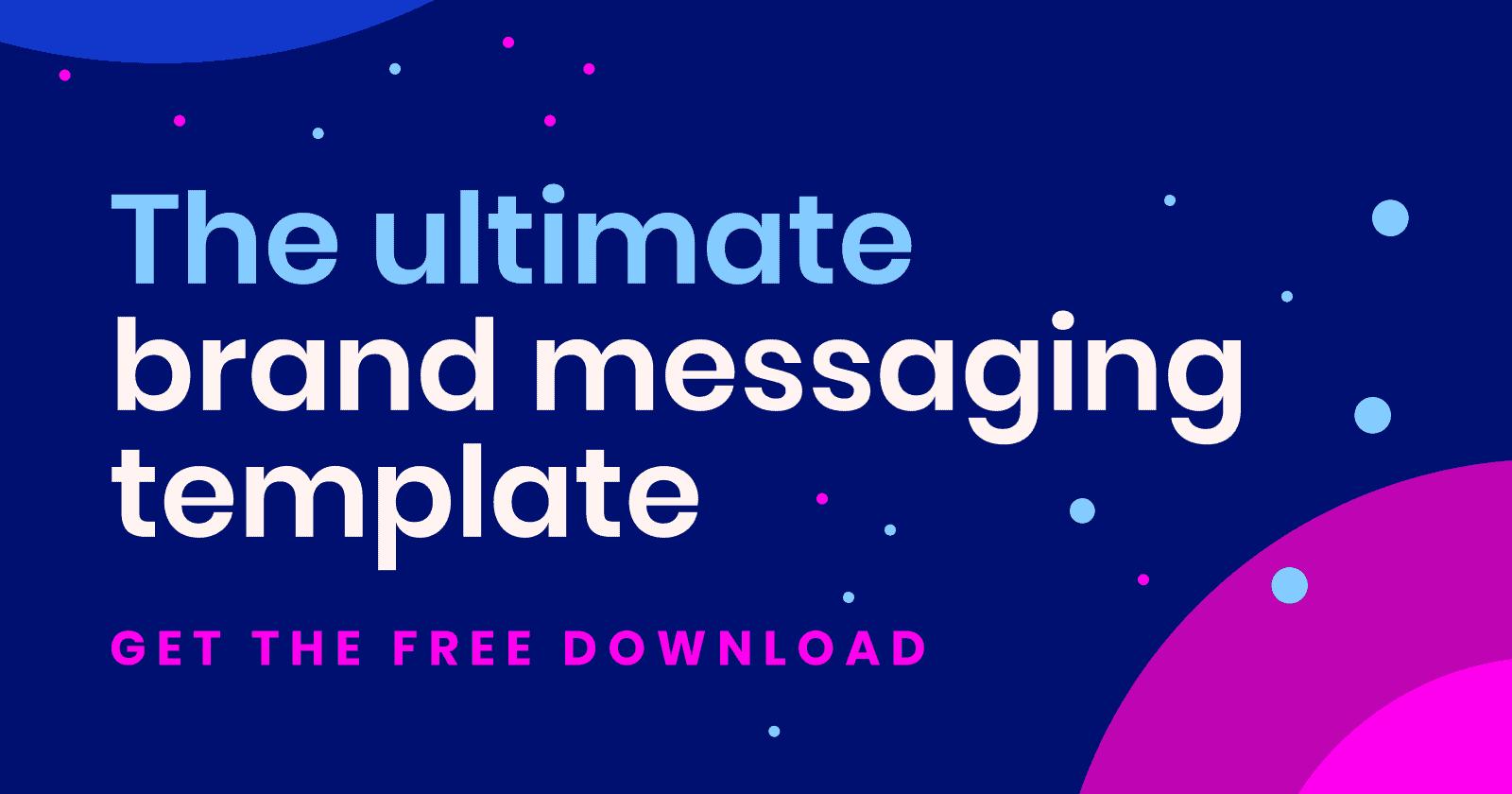 Brand messaging framework template