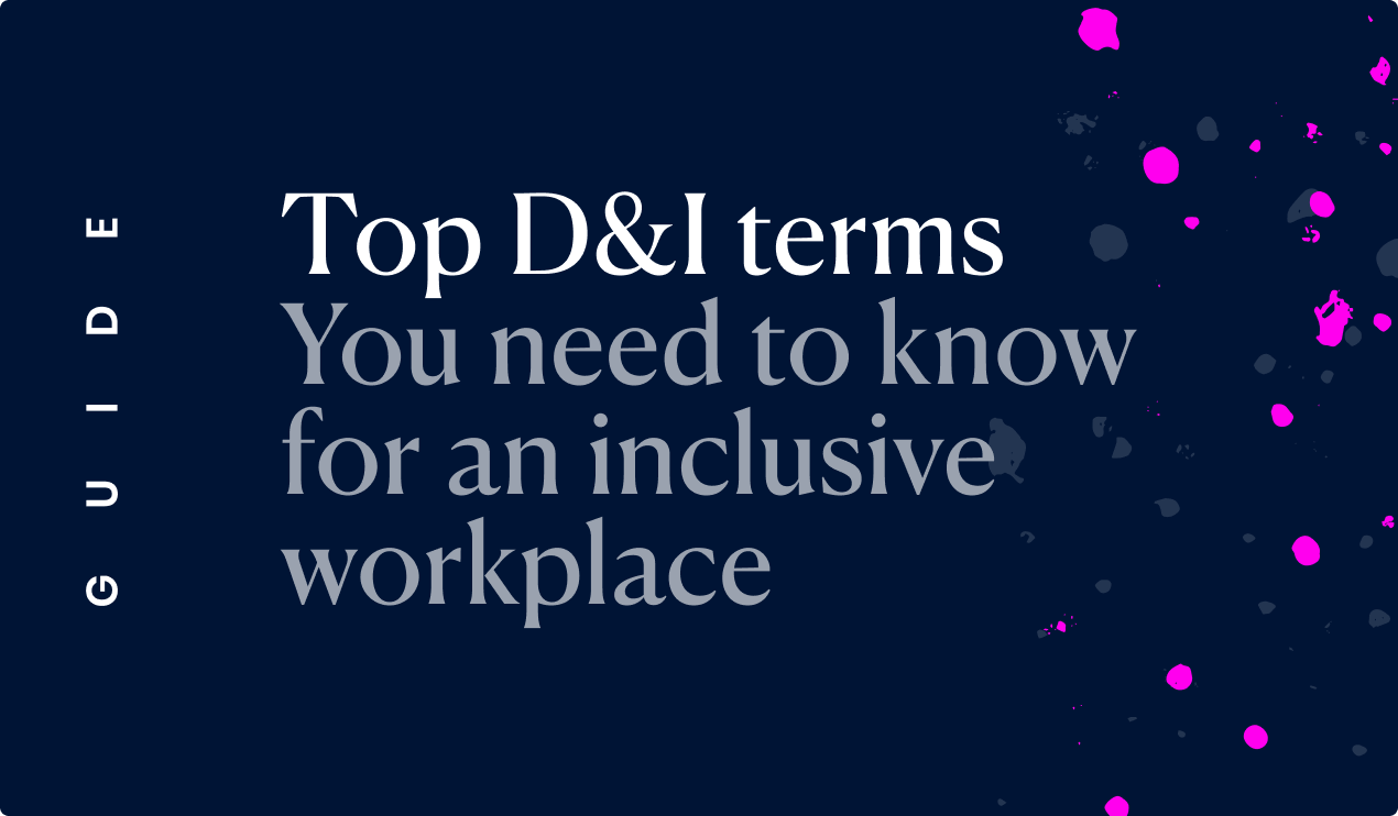 D&I terms and Inclusion glossary