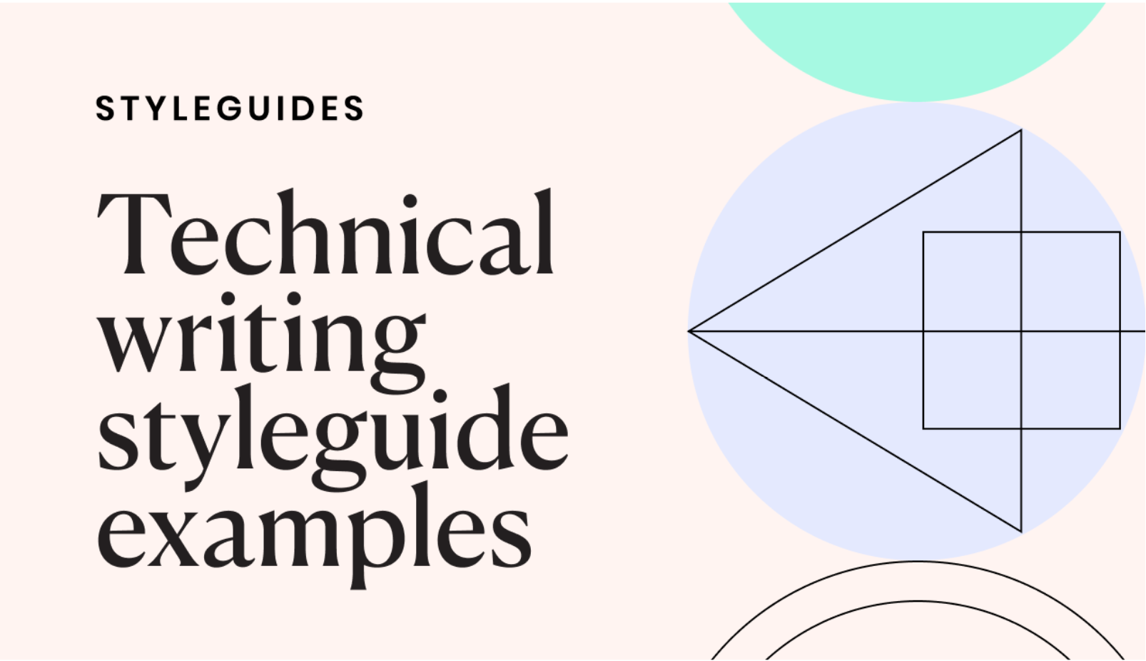 The best-in-class technical writing styeguide examples (and why they work)