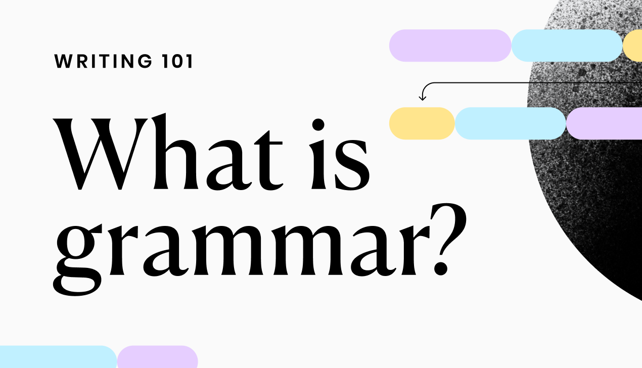 What is grammar? Grammar Definition and Examples