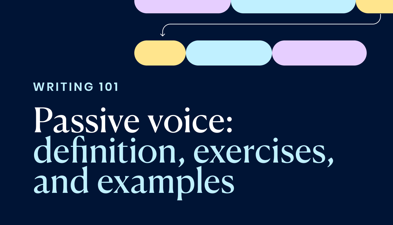 Passive voice: definition, exercises, and examples