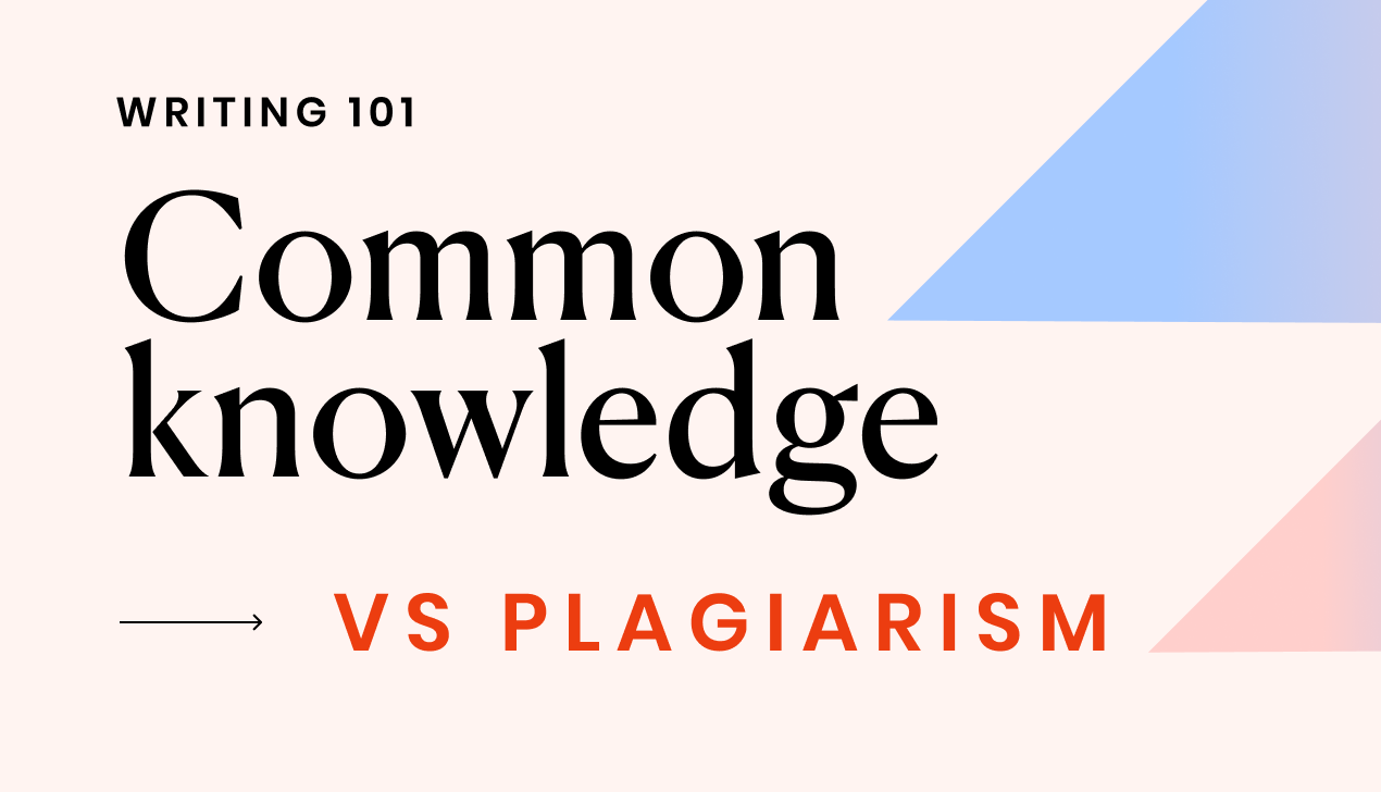 A detailed guide to common knowledge and plagiarism