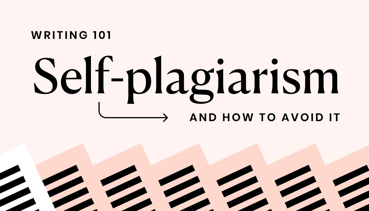 What is self-plagiarism and how to avoid it