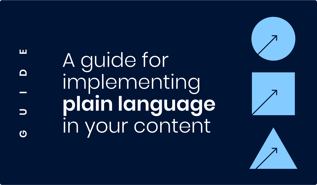A guide for implementing plain language in your content