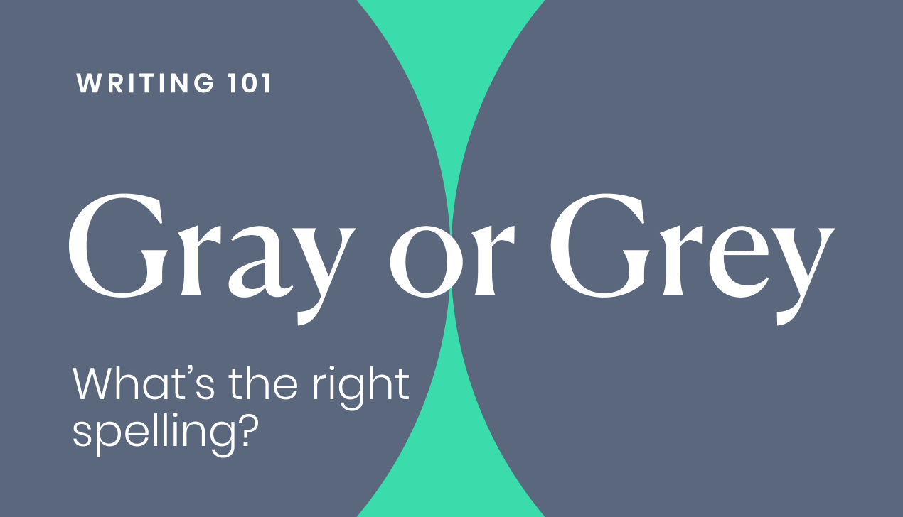 Gray or Grey: what's the right spelling?