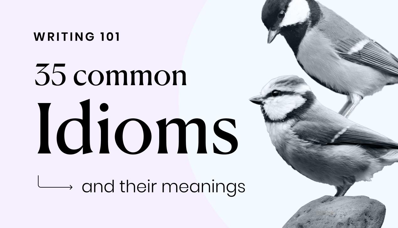 35 Common Idioms