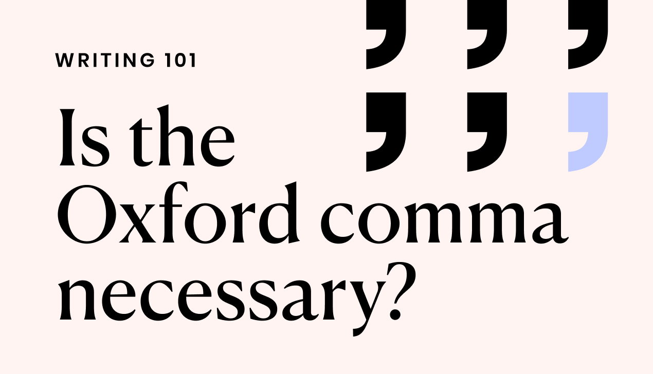 Oxford comma: is it necessary?