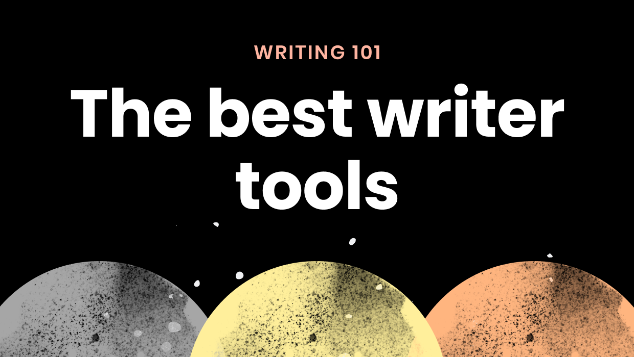 The best writer tools