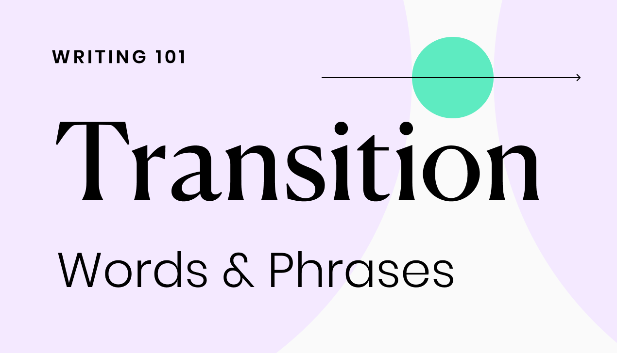 Transition: Word and Phrases