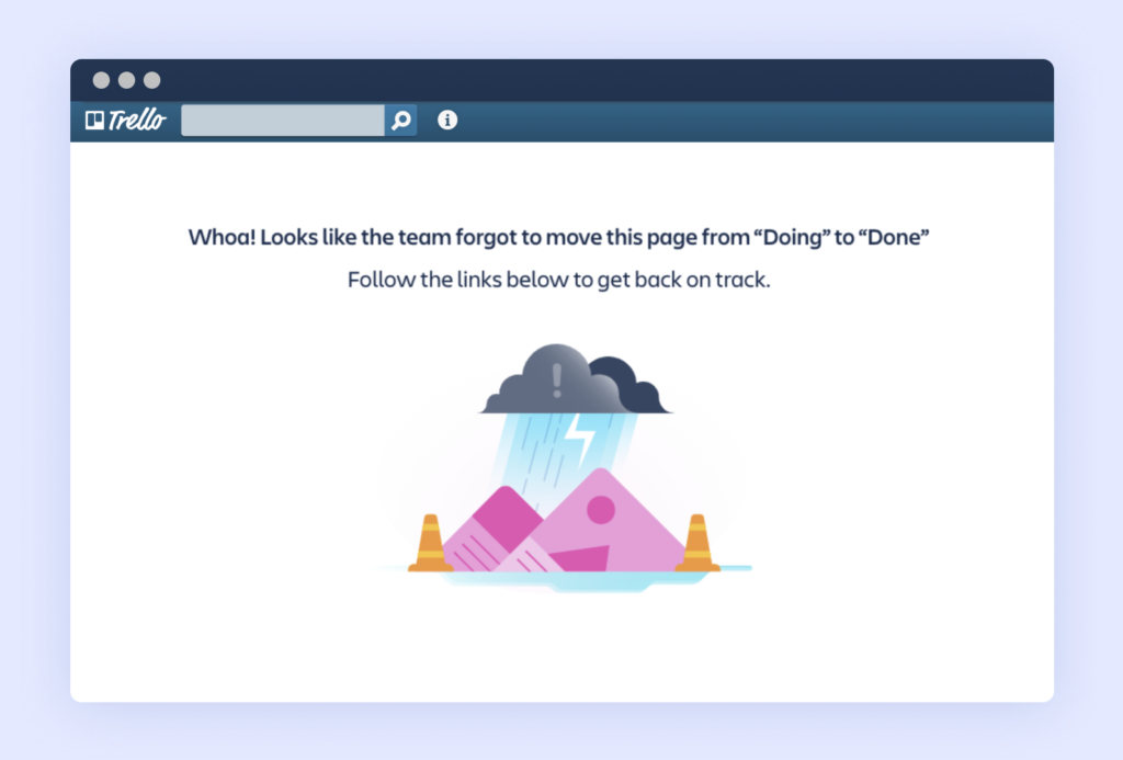 Example of a 404 page that represents Trello's embrace of human fallibility