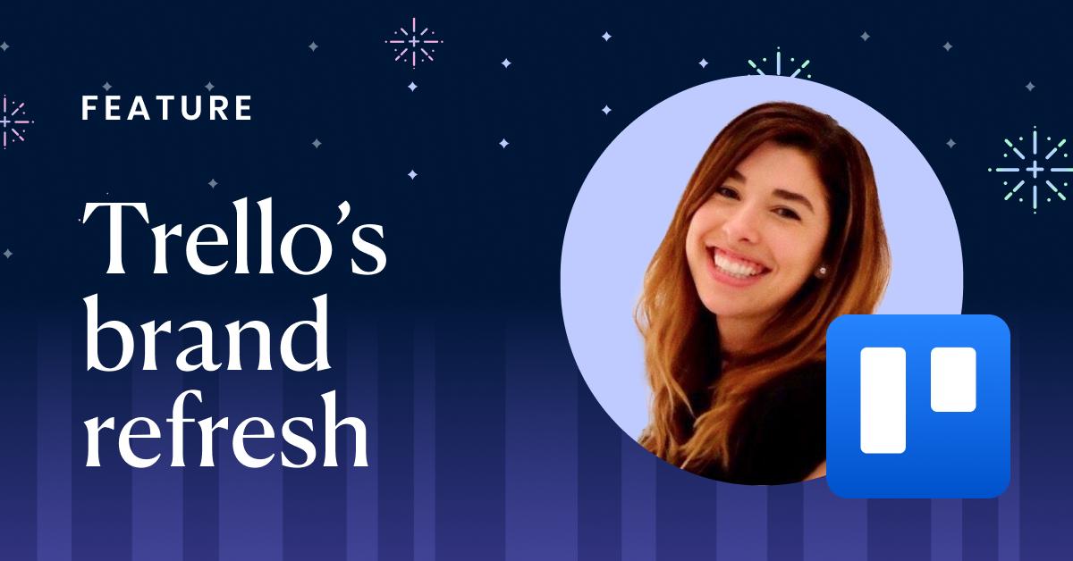 Trello's brand refresh post – Atlassian
