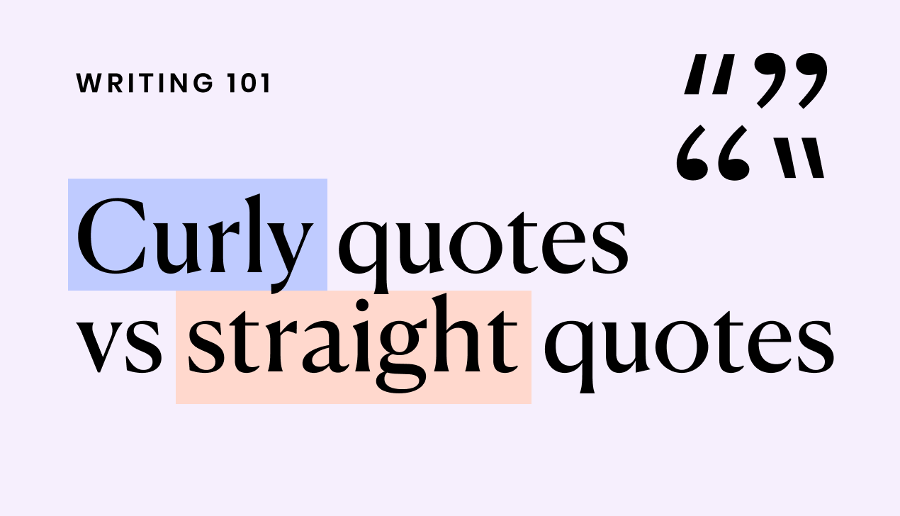 Curly quotes and straight quotes: a quick guide